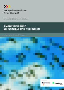 Titelbild der Publikation Anonymisierung - Schutzziele und Techniken