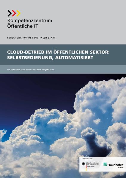 Titelbild der Publikation Cloud-Betrieb im öffentlichen Sektor - Selbstbedienung, Automatisiert