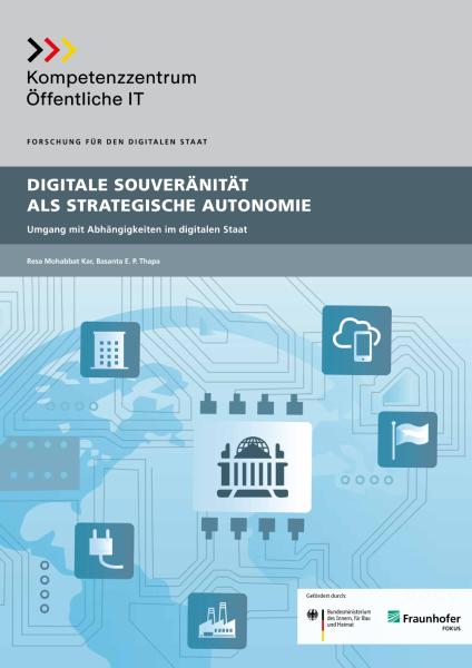 Titelbild der Publikation Digitale Souveränität als strategische Autonomie - Umgang mit Abhängigkeiten im digitalen Staat