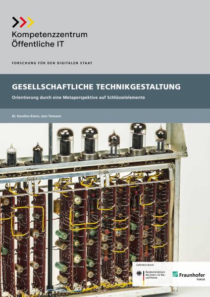Titelbild der Publikation Gesellschaftliche Technikgestaltung - Orientierung durch eine Metaperspektive auf Schlüsselelemente