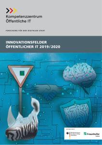 Titelbild der Publikation Innovationsfelder Öffentlicher IT 2019 2020