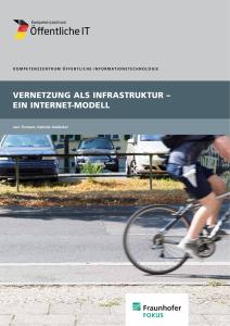 Titelbild der Publikation Vernetzung als Infrastruktur - Ein Internet-Modell